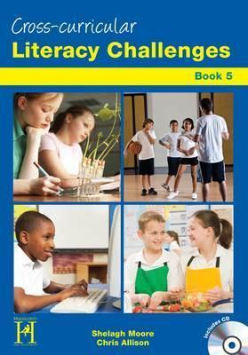 Cross - Curricular Literacy Challenges: Bk. 5 - Shelagh Moore