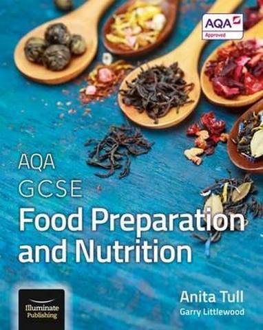 AQA GCSE Food Preparation and Nutrition - Anita Tull