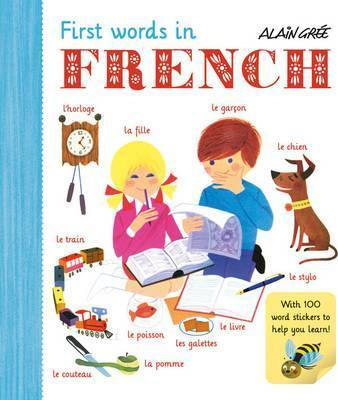 First Words in French - Alain Gree