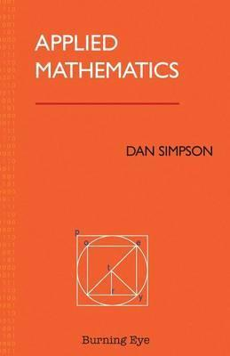Applied Mathematics - Dan Simpson
