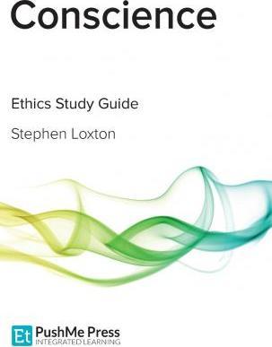 Conscience: Religious Studies - Stephen Loxton