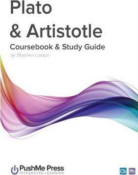 Plato & Aristotle Study Guide - Stephen Loxton