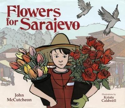 flowers for sarajevo - John McCutcheon