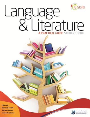 IB Skills: Language and Literature - A Practical Guide -