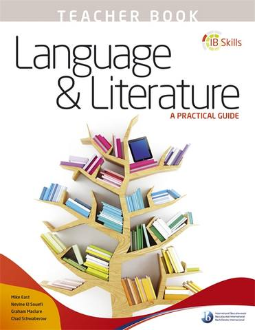 IB Skills: Language and Literature - A Practical Guide Teacher's Book -