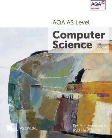 AQA as Level Computer Science - P. M. Heathcote