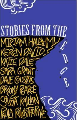 Stories from the Edge: An Anthology - Miriam Halahmy