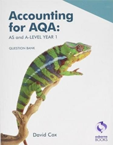Accounting for AQA: AS and A Level Question Bank -