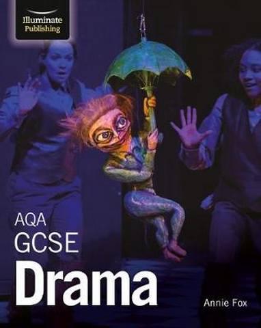 AQA GCSE Drama - Annie Fox