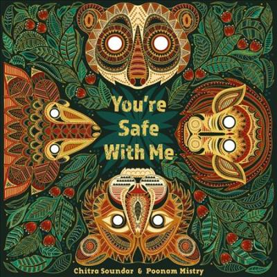 You're Safe With Me - Chitra Soundar