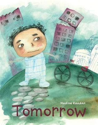 Tomorrow - Nadine Kaadan