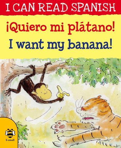 !Queiro mi platano! / I'm want my banana - Mary Risk