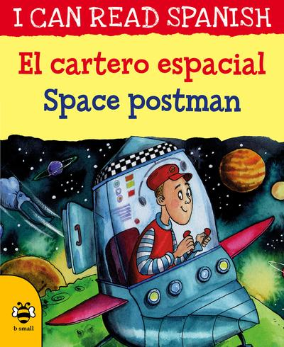 El cartero espacial / Space postman - Lone Morton