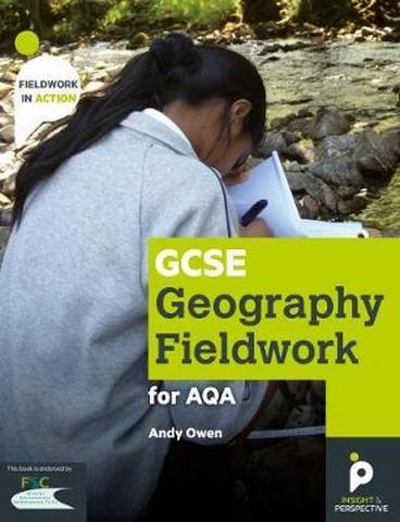 GCSE Geography Fieldwork Handbook for AQA - Andy Owen