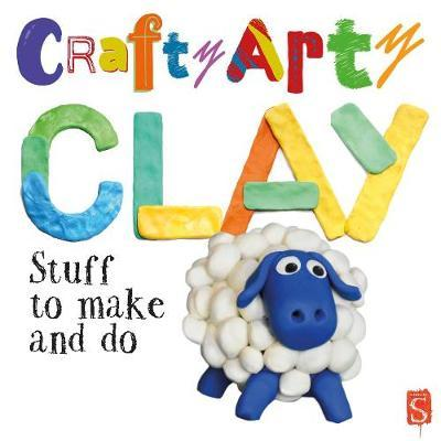 Arty Crafty Clay - Mark Bergin