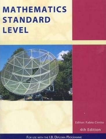 Mathematics Standard Level: For Use with the International Baccalaureate Diploma Programme - Patrick Tobin