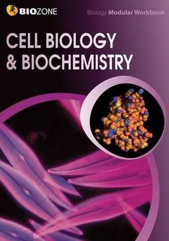 Cell Biology & Biochemistry Modular Workbook - Tracey Greenwood