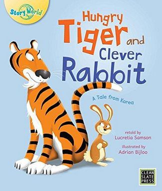 Hungry Tiger and Clever Rabbit - Lucretia Samson