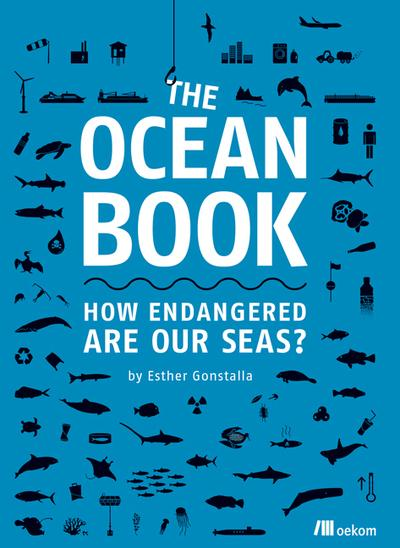 The Ocean Book: How endangered are our seas? - Esther Gonstalla