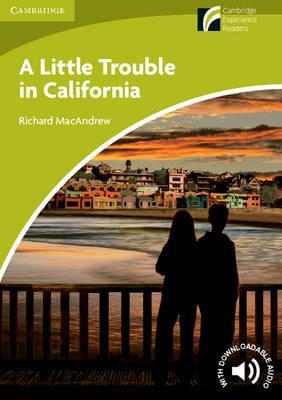 A Little Trouble in California Level Starter/Beginner - Richard MacAndrew
