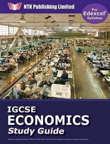 IGCSE Economics Study Guide (for Edexcel Syllabus) -