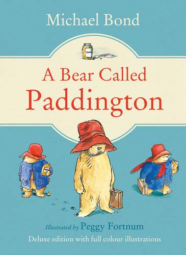 A Bear Called Paddington (Paddington) - Michael Bond - 9780007528622