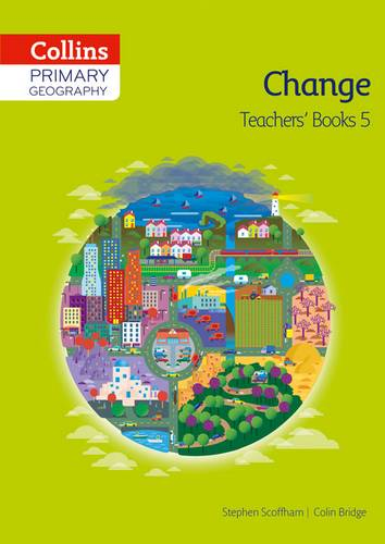 Collins Primary Geography Teacher's Book 5 (Primary Geography) - Stephen Scoffham - 9780007563661