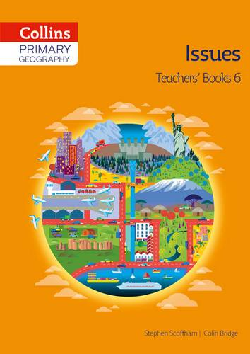 Collins Primary Geography Teacher's Book 6 (Primary Geography) - Stephen Scoffham - 9780007563678
