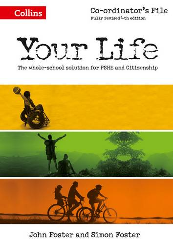 Your Life - KS3 Co-ordinator's File - Simon Foster - 9780007592722