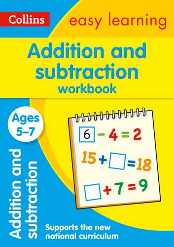 Addition and Subtraction Workbook Ages 5-7: New Edition (Collins Easy Learning KS1) - Collins Easy Learning - 9780008134297
