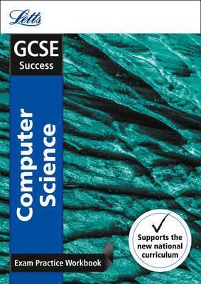 GCSE 9-1 Computer Science Exam Practice Workbook