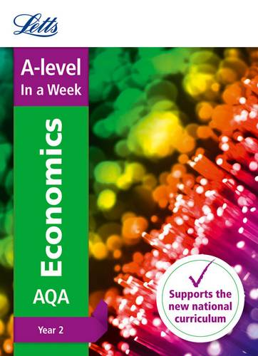 Letts A-level Revision Success - A-level Economics Year 2 In a Week - Letts A-Level - 9780008179687