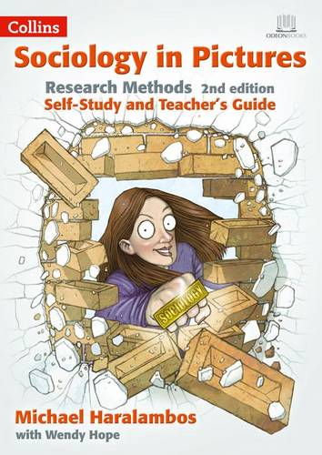 Sociology in Pictures - Research Methods 2nd Edition: Self-study and Teacher's Guide - Michael Haralambos - 9780008196707