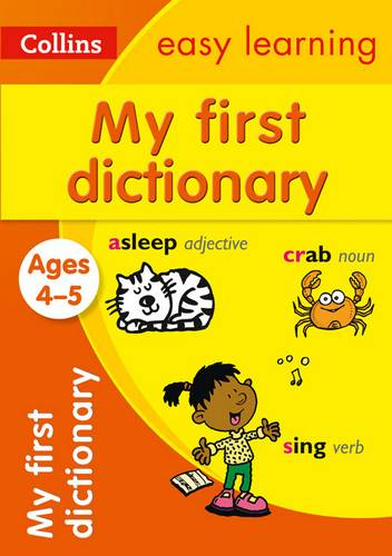 My First Dictionary Ages 4-5 (Collins Easy Learning Preschool) - Collins Easy Learning - 9780008209483