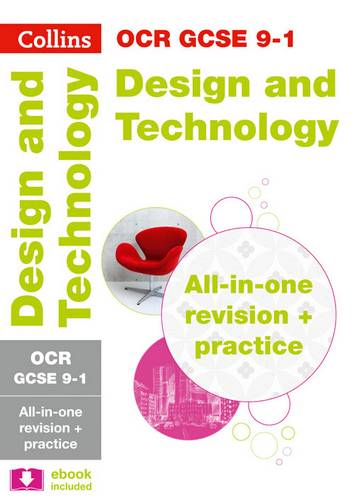 OCR GCSE 9-1 Design & Technology All-in-One Revision and Practice (Collins GCSE 9-1 Revision) - Collins GCSE - 9780008227418