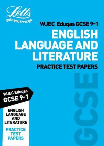 Grade 9-1 GCSE English Language and English Literature WJEC Eduqas Practice Test Papers (Letts GCSE 9-1 Revision Success) - Letts GCSE - 9780008321727