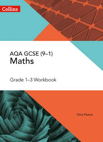AQA GCSE Maths Grade 1-3 Workbook (Collins GCSE Maths) - Chris Pearce - 9780008322533