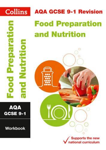 AQA GCSE 9-1 Food Preparation and Nutrition Workbook (Collins GCSE 9-1 Revision) - Collins GCSE - 9780008326777