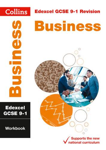 Edexcel GCSE 9-1 Business Workbook (Collins GCSE 9-1 Revision) - Collins GCSE - 9780008326852