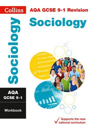 AQA GCSE 9-1 Sociology Workbook (Collins GCSE 9-1 Revision) - Collins GCSE - 9780008326906