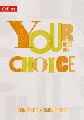 Your Choice - Your Choice Student Book 1: The whole-school solution for PSHE including Relationships