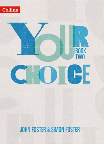Your Choice - Your Choice Student Book 2: The whole-school solution for PSHE including Relationships
