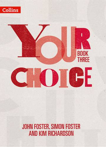 Your Choice - Your Choice Student Book 3: The whole-school solution for PSHE including Relationships
