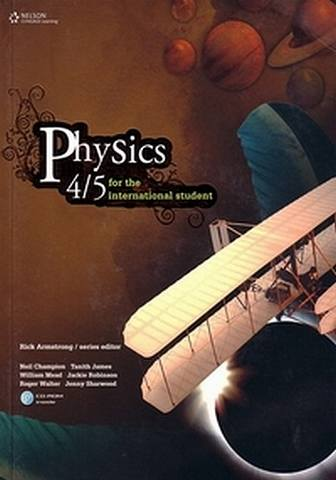 IB Physics 4/5 for the International Student - Student Book: 1st Edition - Neil Champion - 9780170185134