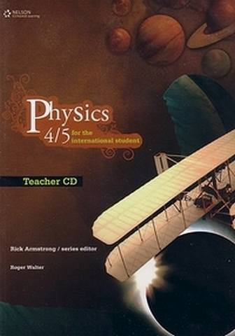 IB Physics 4/5 for the International Student - Teacher CD: 1st Edition - Roger Walter - 9780170185196