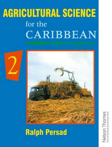 Agricultural Science for the Caribbean 2 - Ralph Persad - 9780175663958