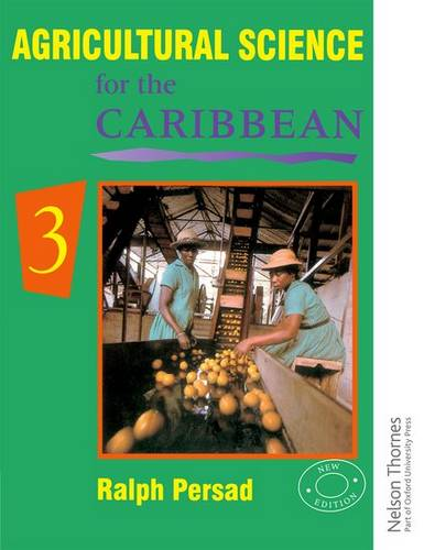 Agricultural Science for the Caribbean 3 - Ralph Persad - 9780175663965