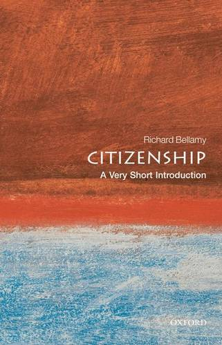 Citizenship: A Very Short Introduction - Professor Richard Bellamy - 9780192802538