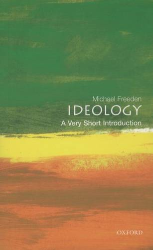 Ideology: A Very Short Introduction - Michael Freeden - 9780192802811