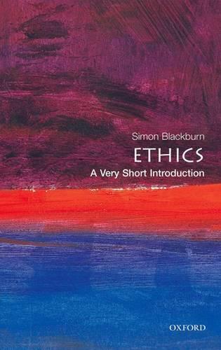 Ethics: A Very Short Introduction - Simon Blackburn - 9780192804426